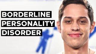 Pete Davidson: The Struggles of Borderline Personality Disorder Symptoms