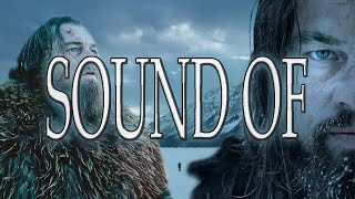The Revenant - Sound of Hugh Glass