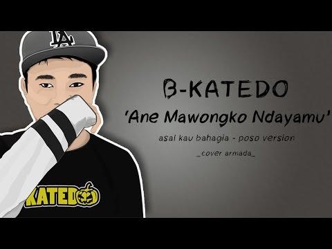 Armada -Asal Kau Bahagia | Cover by BKatedo Poso Version (Lyric Video)