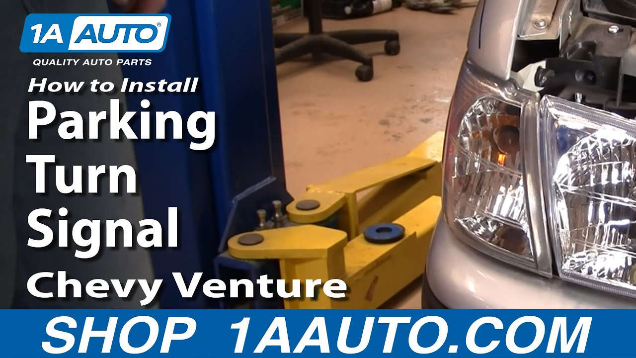 How To Install Replace Parking Turn Signal Chevy Venture