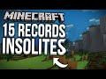 15 RECORDS DU MONDE INSOLITES DANS MINECRAFT !