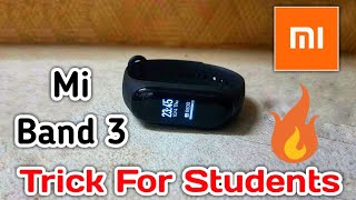 Mi band 3 Tricks For Students