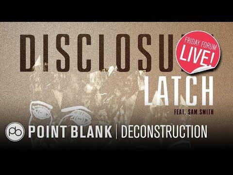 Disclosure - Latch: Ableton Live Deconstruction (FFL!)