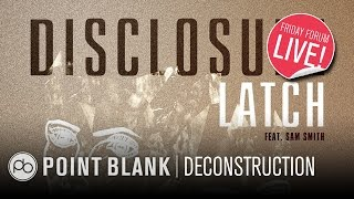 download lagu Disclosure - Latch: Ableton Live Deconstruction Ffl gratis