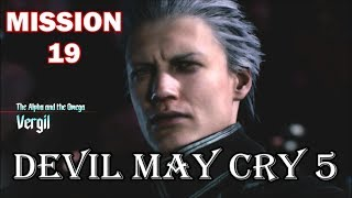Devil May Cry 5 - Playthrough (Part 20) Mission 19: Dante Vs. Vergil Boss Fight