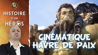 WoW - Critique et Analyse de la cinématique Havre de Paix