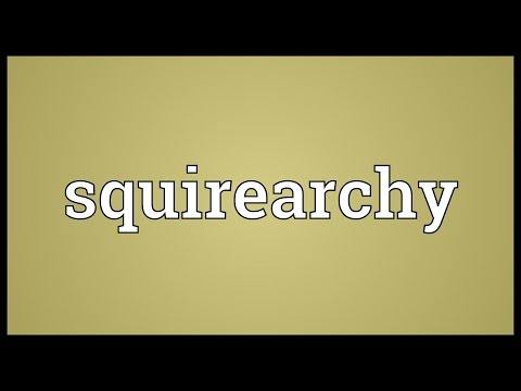 Header of squirearchy