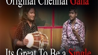 Original Chennai Gana – Its Great To Be a Single…!Must Watch – RedPix 24×7