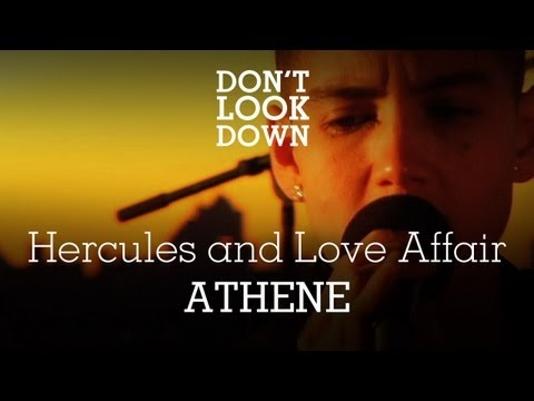 Hercules & The Love Affair - Athene - Don t Look Down
