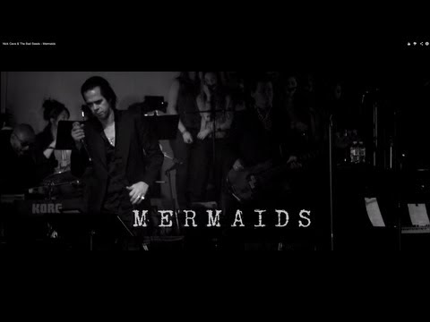Thumbnail of video Nick Cave & The Bad Seeds - Mermaids