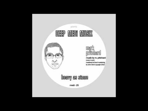 Mark Pritchard - Heavy As Stone (DEEP MEDi Musik)