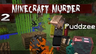 Minecraft: MURDER || 2 || RIP Headphone Users