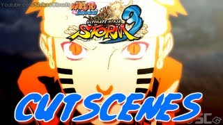 Naruto Shippuden The Movie: 6 - ★NARUTO STORM 3 | THE MOVIE! - ALL CUTSCENES (w/ English Subs)【HD】