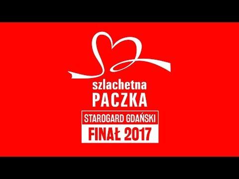 SZLACHETNA PACZKA | Starogard Gdański | FINAŁ 2017
