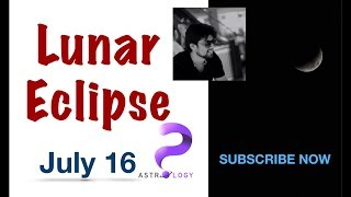 Do or Die | Lunar eclipse 2019 | Vedic Astrology | July 16 | analysis by Punneit