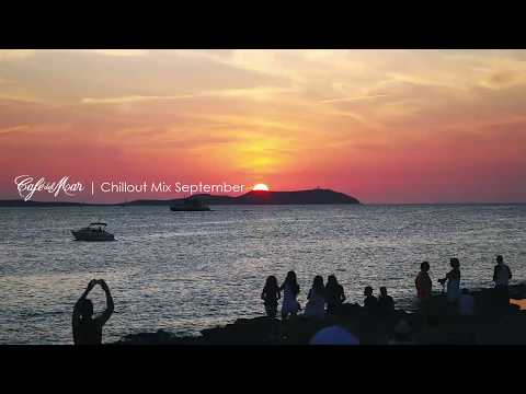 Café del Mar Chillout Mix September 2013