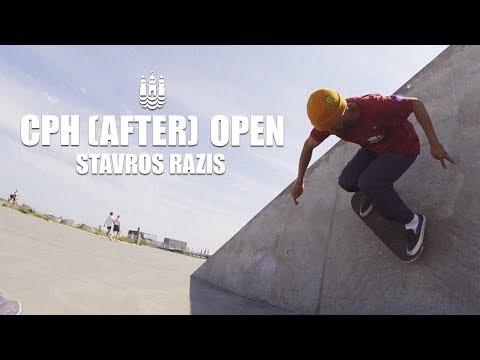 CPH (AFTER) OPEN w/ Stavros Razis