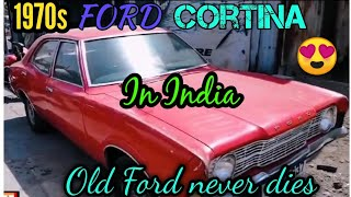 (Vintage cars in India) 1970s Ford Cortina Mark II