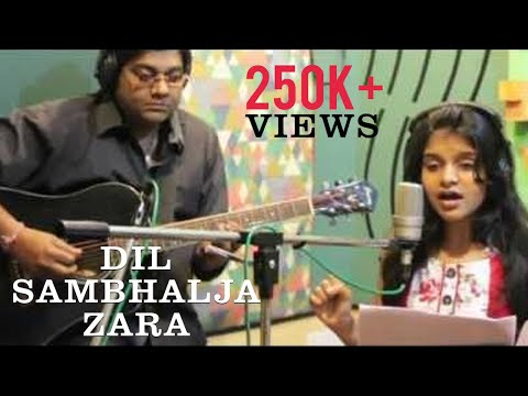 Dil Sambhal Ja Zara| Cover | Unplugged | Antara Nandy