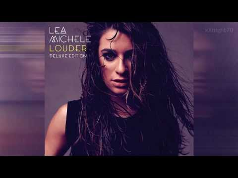 Lea Michele - Louder (Deluxe Edition) [FULL ALBUM]
