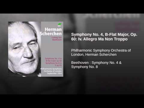 Symphony No. 4, B-Flat Major, Op. 60: Iv. Allegro Ma Non