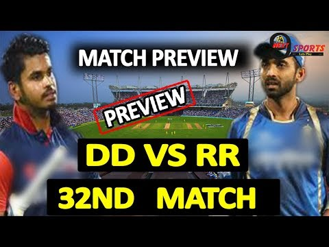 IPL-2018: Delhi Daredevils Vs Rajasthan Royals | 32nd  Match| Match Preview| Vivo IPL|2nd May