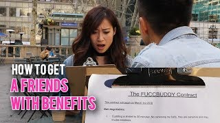 How to Get a Friends With Benefits (ft LeendaD)
