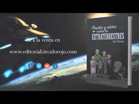 Abuelos y nietos contra los extraterrestres (Booktrailer) - Editorial Círculo Rojo