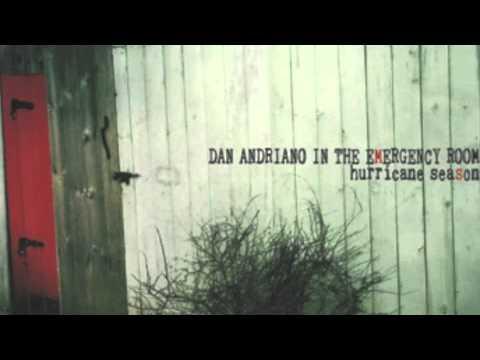 Dan Andriano - Its Gonna Rain All Day