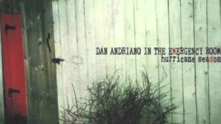 Watch Dan Andriano Its Gonna Rain All Day video