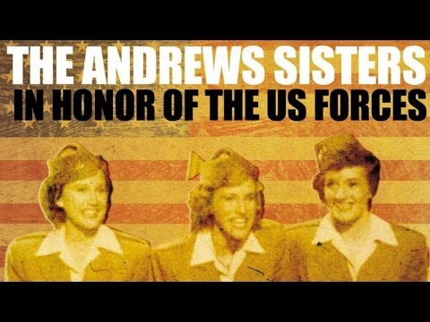 The Andrews Sisters Sing In Honor Of The US Forces