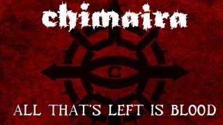 CHIMAIRA - All Thats Left Is Blood (audio)