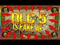 Download DLC 5 IS FAKE! DLC 5 WILL NOT HAPPEN... (PARODY) in Mp3, Mp4 and 3GP