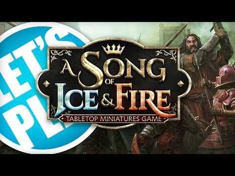 Lets Play: A Song of Ice & Fire