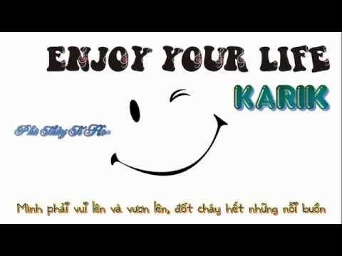 Enjoy your life (Lyrics) - Karik
