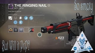 D2 Will it PvP? The Ringing Nail - The Black Armory Auto