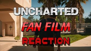 UNCHARTED - Live Action Fan Film (2018) REACTION