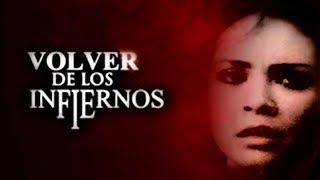 Volver De Los Infiernos (2007) | MOOVIMEX powered by Pongalo