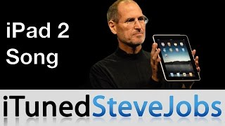  iPad 2 Song (Steve Jobs song)