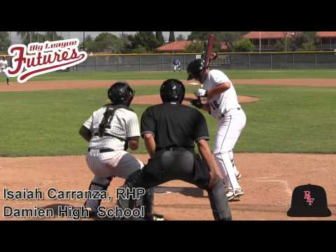 Isaiah Carranza Prospect VIdeo, RHP, Damien High School Class of 2015