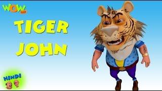 Tiger John - Motu Patlu in Hindi WITH ENGLISH, SPANISH & FRENCH SUBTITLES