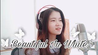 Download lagu Beautiful In White | Shania Yan Cover
