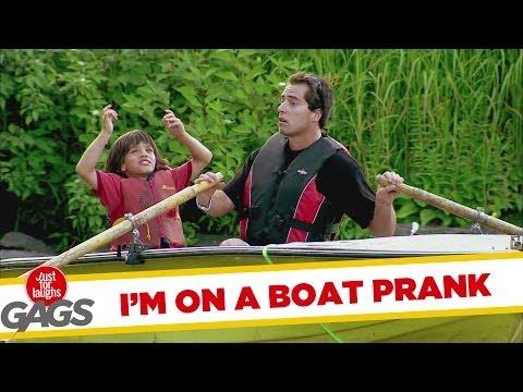 I'm On A Boat Prank