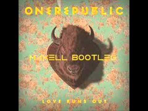 onerepublic-love-runs-out-max3ll-bootleg-bounce-demo.html