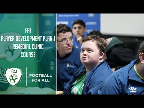 FAI Player Development Plan 1/Central Remedial Clinic Course