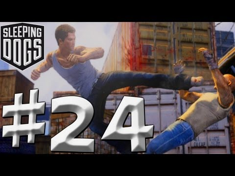 Sleeping Dogs - Walkthrough - Part 24 - (PS3/X360/PC) [HD] (Gameplay)