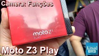 Motorola Moto Z3 Play - Câmera: Funções