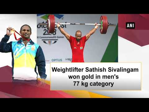 CWG 2018: Sathish Sivalingam Wins India's Third Gold