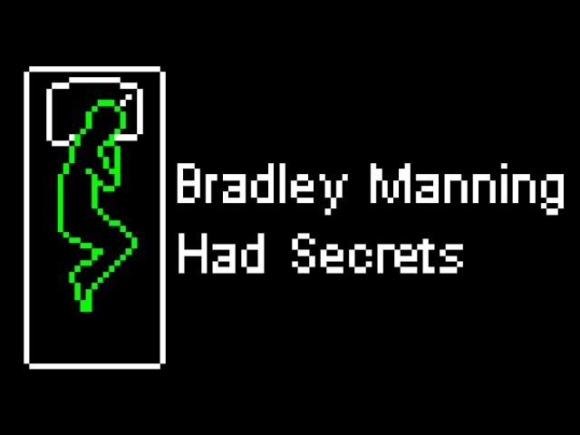 Bradley Manning Had Secrets