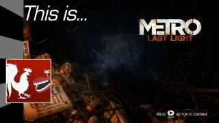 This Is...Metro Last Light